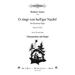 O singt von heilger Nacht! - On Christmas Night - Jones,...
