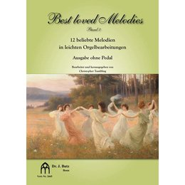 Best Loved Melodies - Band 2; Ausgabe ohne Pedal -...