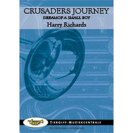 Crusaders Journey, Dream of a Small Boy - Richards, Harry