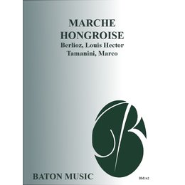 Marche Hongroise (from the Opera La Damnation de Faust) -...