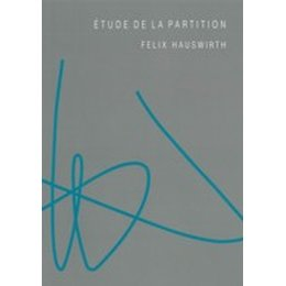 Étude de la partition - Hauswirth, Felix