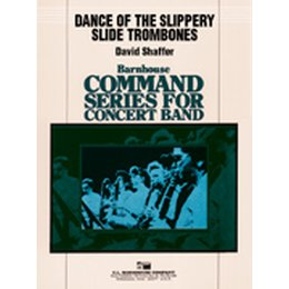 Dance of the Slippery Slide Trombones - Shaffer, David