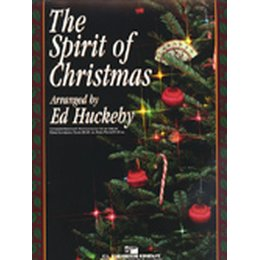 Spirit of Christmas, The - Huckeby, Ed
