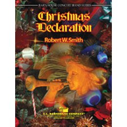Christmas Declaration - Smith, Robert W.