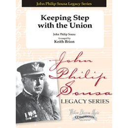 Keeping Step With The Union - Sousa, John Philip - Brion,...