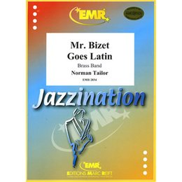 Mr. Bizet Goes Latin - Tailor, Norman