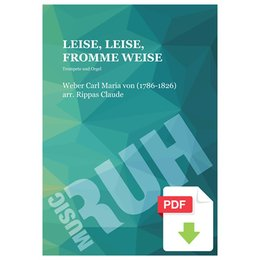 Leise, leise, fromme Weise - Weber, Carl Maria Von -...