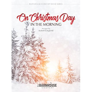 On Christmas Day: In The Morning - Longfield, Robert