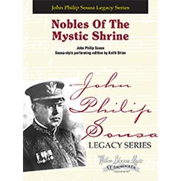 Nobles Of The Mystic Shrine: March - Sousa, John Philip -...