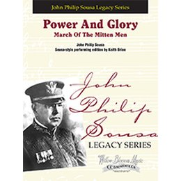 Power And Glory: March Of The Mitten Men - Sousa, John...