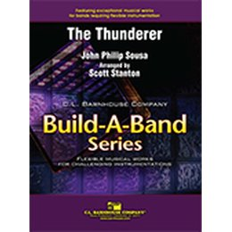 Thunderer, The - Sousa, John Philip - Stanton, Scott