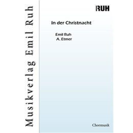 In der Christnacht - Ruh, Emil